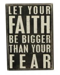 Faith be bigger - box sign