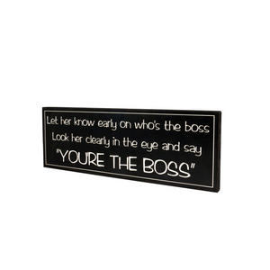 Wd. you're the boss sign